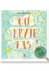 Okładka książki Co kryje las? Aina Bestard