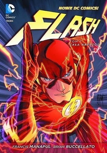 Okładka książki Flash: Cała naprzód Brian Buccellato,Ian Herring,Francis Manapul
