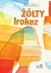 Okładka książki Żółty irokez Joanna Hacz