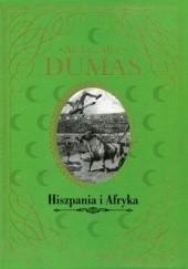 Okładka książki Hiszpania i Afryka Aleksander Dumas (ojciec)