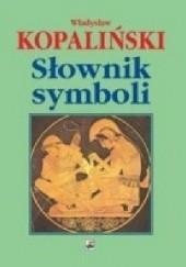 Okładka książki Słownik symboli Władysław Kopaliński