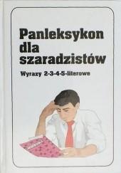 Okładka książki Panleksykon dla szaradzistów. Wyrazy 2-3-4-5-literowe Jerzy Marchewka