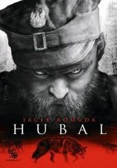 Okładka książki Hubal Jacek Komuda