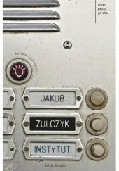 Okładka książki Instytut Jakub Żulczyk