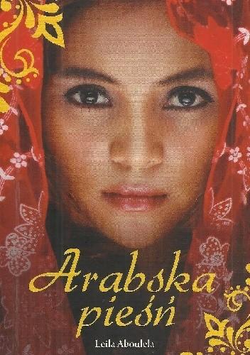 Okładka książki Arabska pieśń Leila Aboulela