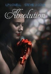 Okładka książki Absolution Stevie J.Cole,L.P. Lovell