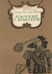 Okładka książki Żołnierz i bohater George Bernard Shaw