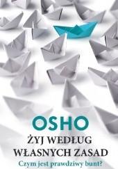 Okładka książki Żyj według własnych zasad Osho