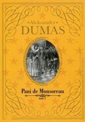 Okładka książki Pani de Monsoreau t.1 Aleksander Dumas (ojciec)