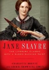 Okładka książki Jane Slayre Charlotte Brontë,Sherri Browning Erwin