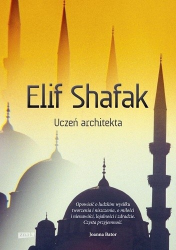 Okładka książki Uczeń architekta Elif Shafak