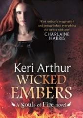 Okładka książki Wicked Embers Keri Arthur