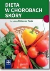 Okładka książki Dieta w chorobach skóry Waldemar Placek