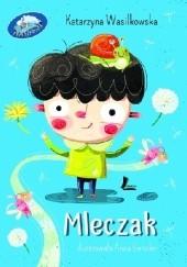 Okładka książki Mleczak Katarzyna Wasilkowska