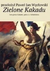 Okładka książki Zielone Kakadu Arthur Schnitzler