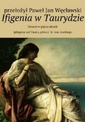 Okładka książki Ifigenia w Taurydzie Johann Wolfgang von Goethe
