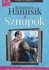 Okładka książki Kōmisorz Hanusik i Sznupok Marcin Melon
