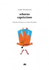 Okładka książki Scherzo capriccioso. Wesoła fantazja na temat Dvořáka Josef Škvorecký