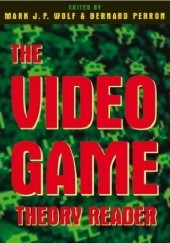 Okładka książki The Video Game Theory Reader Mark J. P. Wolf, Bernard Perron