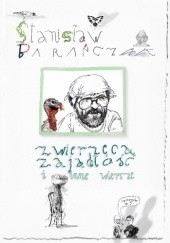 Okładka książki Zwierzęca zajadłość i inne wiersze Stanisław Barańczak