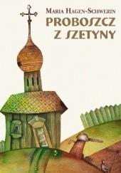 Okładka książki Proboszcz z Szetyny Maria Hagen-Schwerin