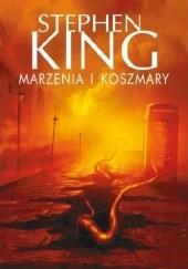 Okładka książki Marzenia i koszmary Stephen King