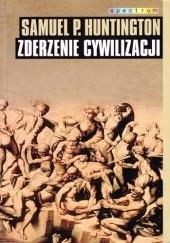 Okładka książki Zderzenie cywilizacji Samuel P. Huntington