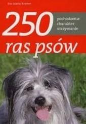Okładka książki 250 ras psów Eva-Maria Krämer