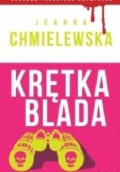 Okładka książki Krętka Blada Joanna Chmielewska