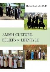 Okładka książki AMISH CULTURE, BELIEFS & LIFESTYLE Hubert Jurjewicz