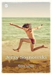 Okładka książki Sen sów Jerzy Sosnowski