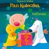 Okładka książki Pan Kuleczka. Marzenia Wojciech Widłak,Elżbieta Wasiuczyńska