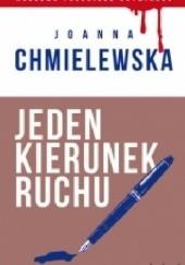 Okładka książki Jeden kierunek ruchu Joanna Chmielewska