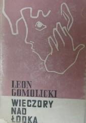 Okładka książki Wieczory nad Łódką Leon Gomolicki