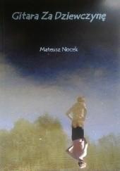 Okładka książki Gitara Za Dziewczynę Mateusz Nocek