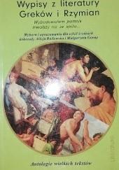 Okładka książki Wypisy z literatury Greków i Rzymian Alicja Badowska,Małgorzata Górna