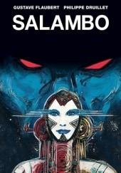 Okładka książki Salambo Gustave Flaubert,Philippe Druillet
