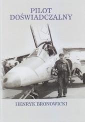 Okładka książki Pilot Doświadczalny Henryk Bronowicki