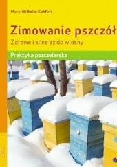 Okładka książki Zimowanie pszczół Marc-Wilhelm Kohfink