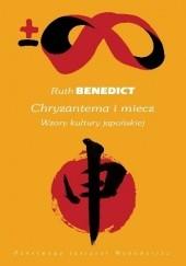 Okładka książki Chryzantema i miecz. Wzory kultury japońskiej Ruth Benedict