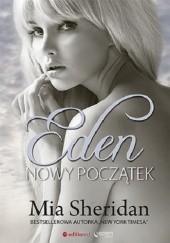 Okładka książki Eden. Nowy początek Mia Sheridan