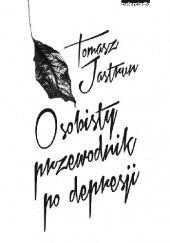 Okładka książki Osobisty przewodnik po depresji Tomasz Jastrun