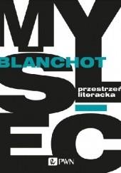 Okładka książki Przestrzeń literacka Maurice Blanchot