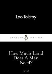 Okładka książki How Much Land Does A Man Need? Lew Tołstoj