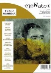 Okładka książki eleWator nr 14 - Yukio Mishima Yukio Mishima,Redakcja kwartalnika eleWator