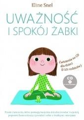 Okładka książki Uważność i spokój żabki Eline Snel