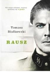 Okładka książki Rausz Tomasz Białkowski