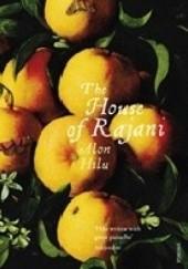 Okładka książki The House of Rajani Alon Hilu