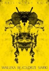 Okładka książki Walizka w kolorze siarki Christopher Nuin