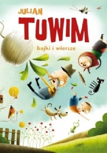 Bajki I Wiersze Julian Tuwim 299993 Lubimyczytaćpl